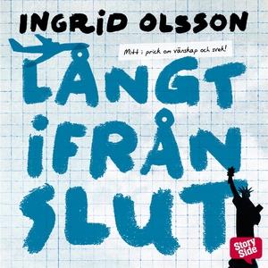 Långt ifrån slut (ljudbok) av Ingrid Olsson