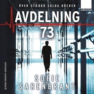 Avdelning 73 (ljudbok) av Sofie Sarenbrant
