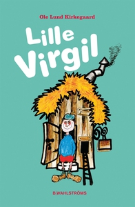 Lille Virgil (e-bok) av Ole Lund Kirkegaard