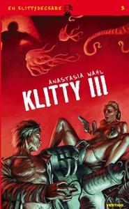 Klitty 3 (e-bok) av Anastasia Wahl