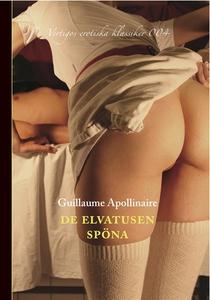 De elvatusen spöna (e-bok) av Guillaume Apollin