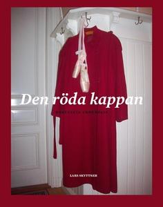 Den röda kappan (e-bok) av Lars Skyttner