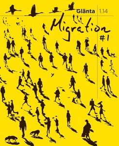 Glänta 1.14: Migration 1 (e-bok) av Hanna Norde
