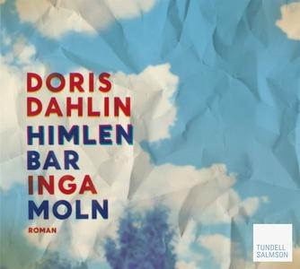 Himlen bar inga moln (ljudbok) av Doris Dahlin