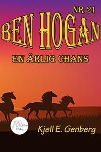 Ben Hogan - Nr 21 - En ärlig chans (e-bok) av K