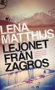 Lejonet från Zagros (e-bok) av Lena Matthijs