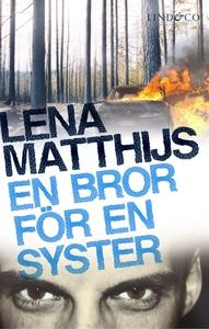 En bror för en syster (e-bok) av Lena Matthaijs