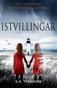 Istvillingar (e-bok) av S.K. Tremayne