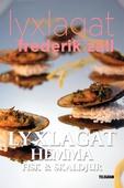 Lyxlagat: Lyxlagat hemma - Fisk och skaldjur