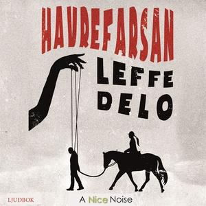 Havrefarsan (ljudbok) av Leffe Delo