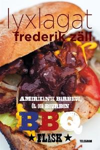 Lyxlagat: BBQ - Amerikansk barbecue, öl och bou