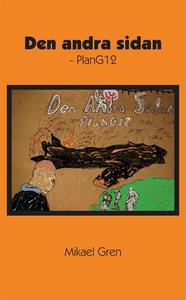 Den andra sidan - PlanG12 (e-bok) av Mikael Gre