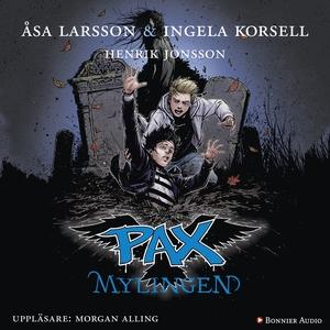 PAX. Mylingen (ljudbok) av Åsa Larsson, Ingela