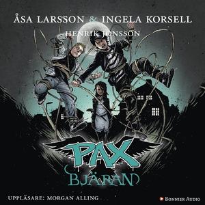 PAX. Bjäran (ljudbok) av Åsa Larsson, Ingela Ko