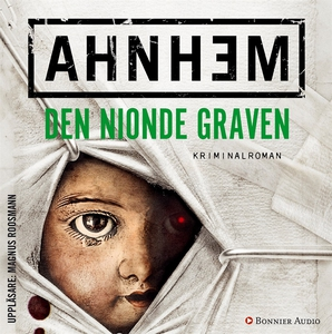 Den nionde graven (ljudbok) av Stefan Ahnhem