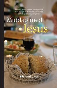Middag med Jesus (e-bok) av Rickard Cruz
