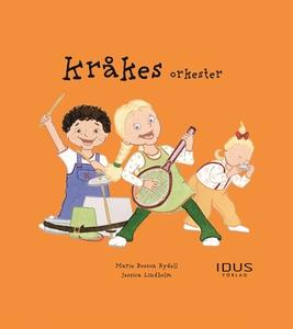 Kråkes orkester (e-bok) av Marie Bosson Rydell