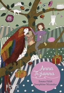 Anna Tizianna (e-bok) av Emma Fäldt