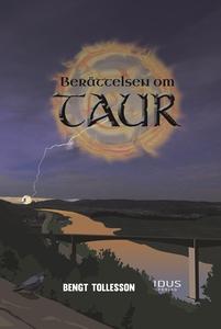 Berättelsen om Taur (e-bok) av Bengt Tollesson