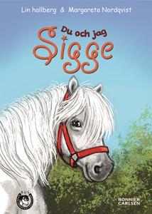 Du och jag, Sigge (e-bok) av Lin Hallberg