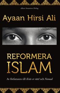 Reformera islam (e-bok) av Ayaan Hirsi, Ayaan H
