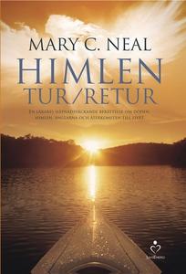 Himlen tur retur  (e-bok) av Mary C. Neal