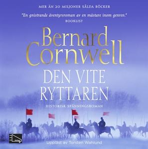 Den vite ryttaren (ljudbok) av Bernard Cornwell