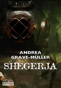 Shegerja (e-bok) av Andrea Grave-Müller
