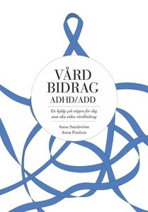 Vårdbidrag ADHD/ADD (e-bok) av Anna Paulsen, An
