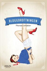 Bloggdrottningen 1 (e-bok) av Therese Loreskär