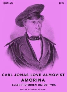 Amorina eller Historien om de fyra (e-bok) av C