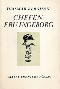 Chefen fru Ingeborg (e-bok) av Hjalmar  Bergman