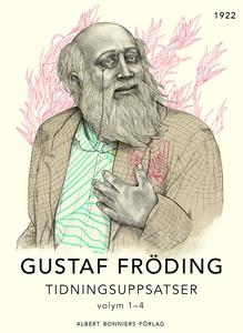 Tidningsuppsatser : del 1-4 (e-bok) av Gustaf F