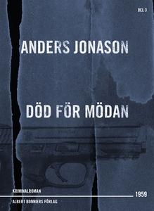 Död för mödan : Detektivroman (e-bok) av Anders