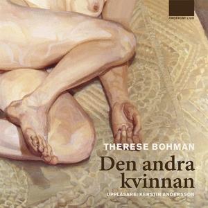 Den andra kvinnan (ljudbok) av Therese Bohman