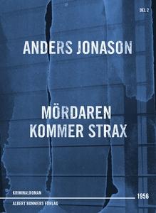 Mördaren kommer strax (e-bok) av Anders Jonason