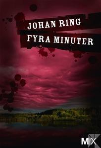 Fyra minuter (e-bok) av Johan Ring