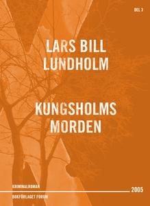 Kungsholmsmorden (e-bok) av Lars Bill Lundholm,
