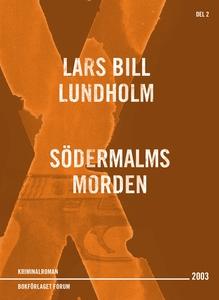 Södermalmsmorden (e-bok) av Lars Bill, Lars Bil