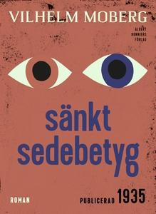 Sänkt sedebetyg (e-bok) av Vilhelm Moberg