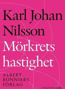 Mörkrets hastighet (e-bok) av Karl Johan, Karl