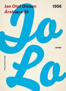 Årsklass 39 (e-bok) av Jan Olof, Jan Olof Olsso
