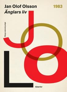 Änglars liv (e-bok) av Jan Olof, Jan Olof Olsso