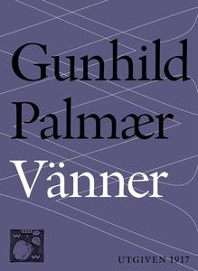 Vänner (e-bok) av Gunhild Palmær