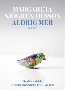 Aldrig mer (e-bok) av Margareta Sjögren-Olsson