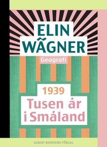 Tusen år i Småland (e-bok) av Elin Wägner