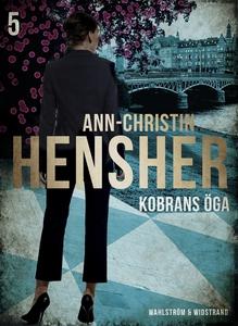 Kobrans öga (e-bok) av Ann-Christin Hensher