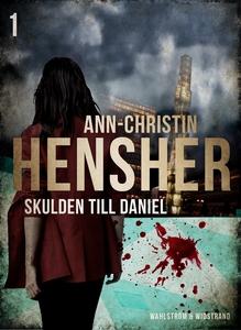 Skulden till Daniel : Deckare (e-bok) av Ann-Ch