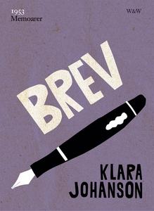 Brev (e-bok) av Klara Johanson