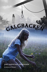 Galgbacken (e-bok) av Ewa Christina Johansson